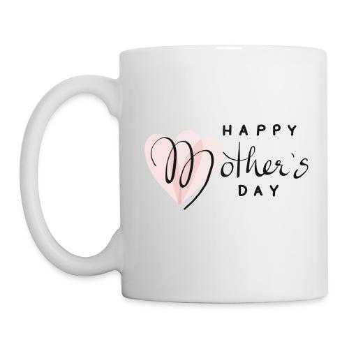Happy Mothers Day - Tasse
