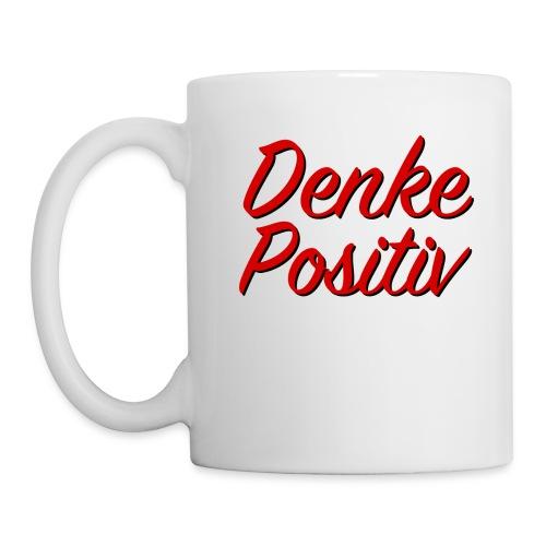 Denke_Positiv2 - Tasse