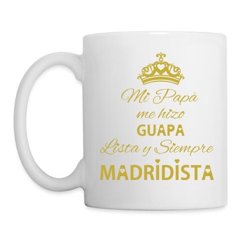 guapa lista siempre madridista - Tazza