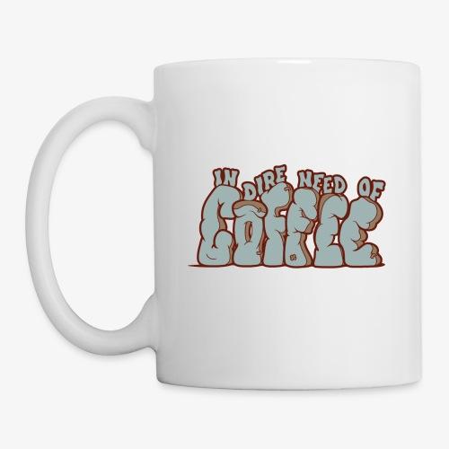In dire need of coffee - Mug