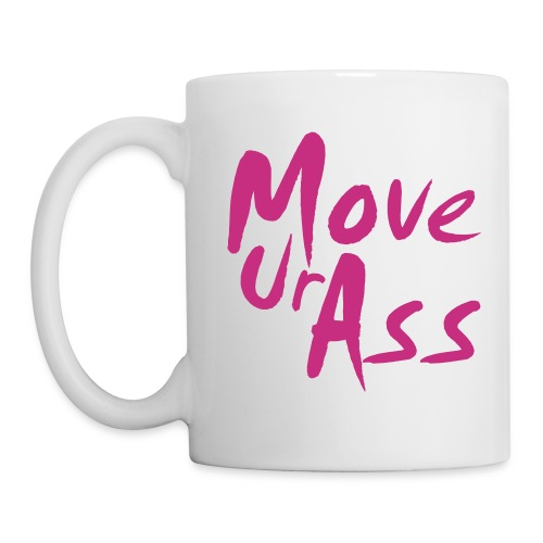 MoveUrAss - Tasse