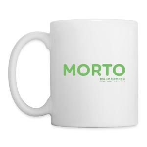 MORTO - Tazza