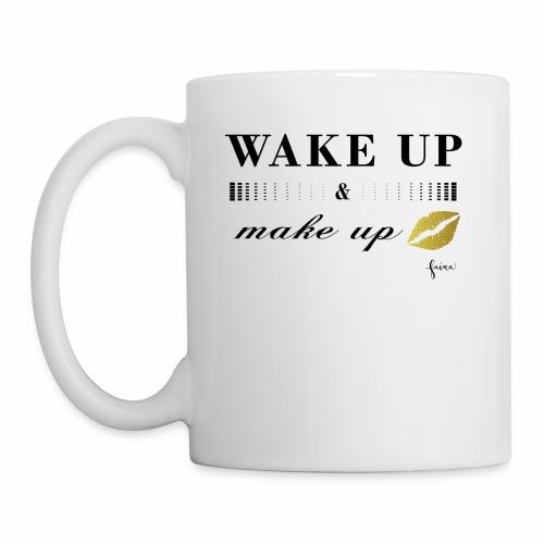 wake up and make up - Tasse