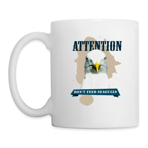 ATTENTION - don't feed seagulls - Tasse