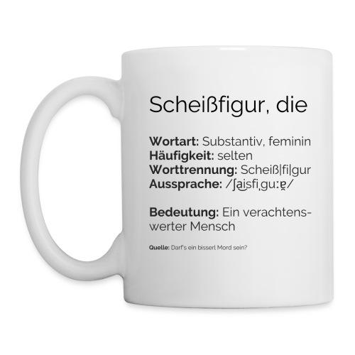 Sch**figur - Tasse