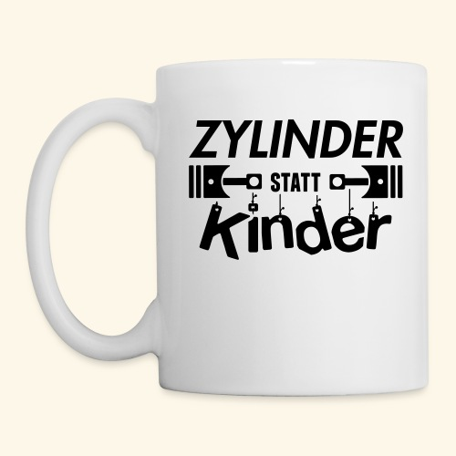 Zylinder Statt Kinder - Tasse