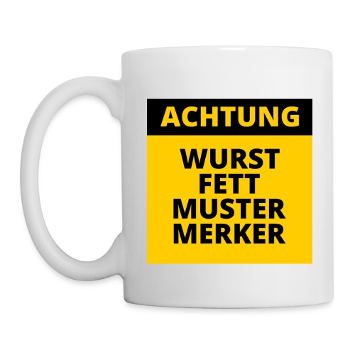 Achtung - Wurstfett! - Taza