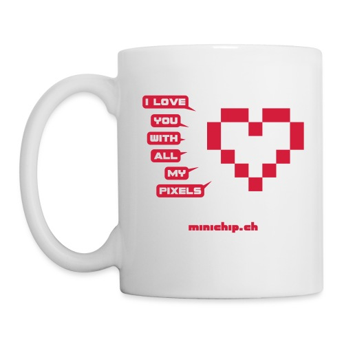 I love you with all my pixels - Tasse