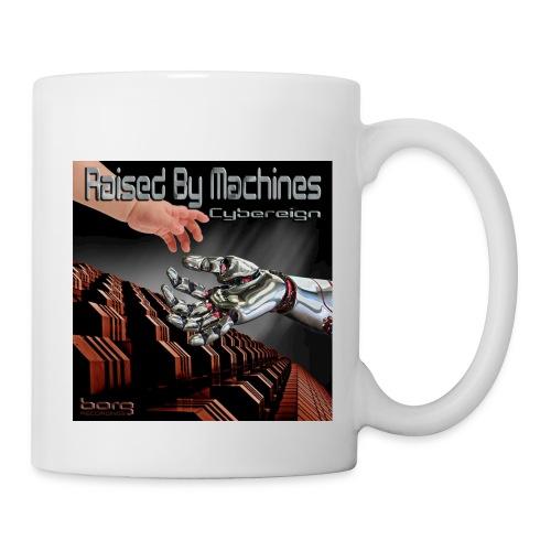 Cybereign - Raised by Machines - Mug