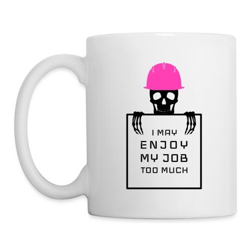 Spaß am Beruf - Tasse