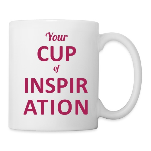 Cup of inspiration - Tasse
