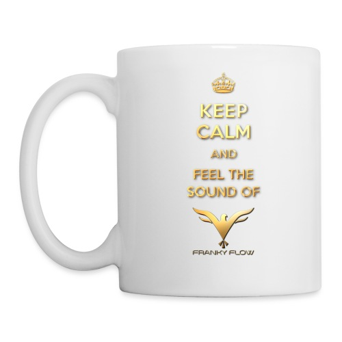 Keep calm and feel the sound of Franky Flow png - Tasse