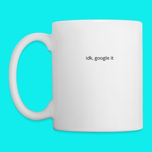 idk, google it. - Mug