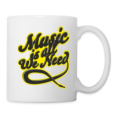 Music Is All We Need - Mug