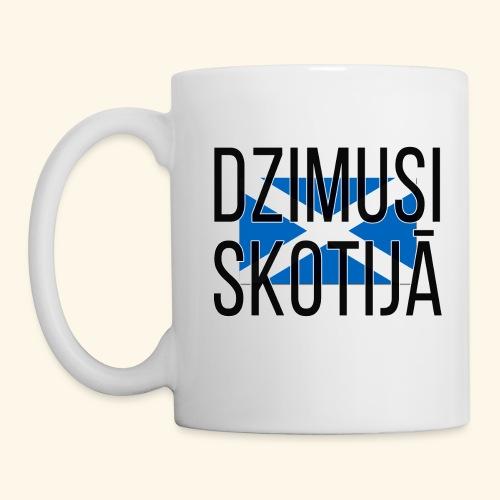 Born in Scotland (Latvian) female only - Mug