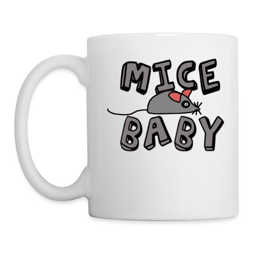 mice mice baby - ice ice baby - Tasse