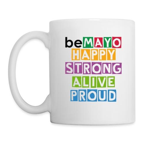 Happy Strong Alive Proud - Mug