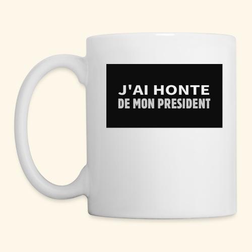 Honte de mon président - Mug blanc