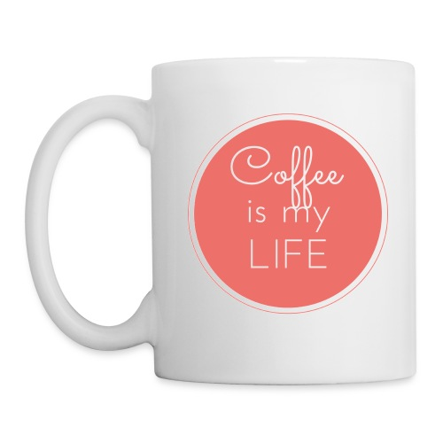 Coffee is my life - Taza