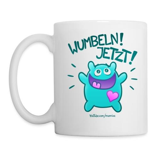 Wumbeln Jetzt - Tasse