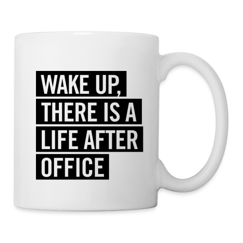 WAKE UP by OUT OF OFFICE - Tasse