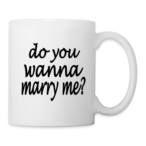 do you wanna marry me - Tasse