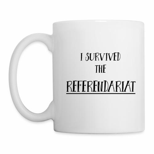I survived the Referendariat - Tasse