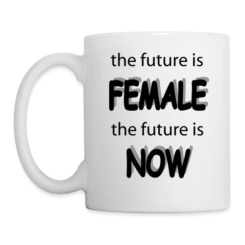 Future Female Now - Tasse