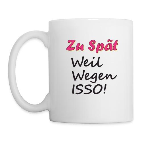 ZuSpaet Spreadshirt - Tasse
