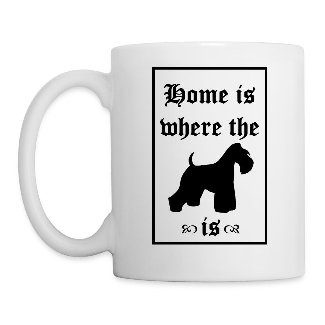 home is... where the miniature schnauzer is