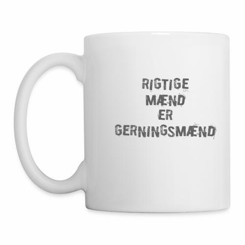Rigtige Mand Er Gernings mand ver01 - Kop/krus