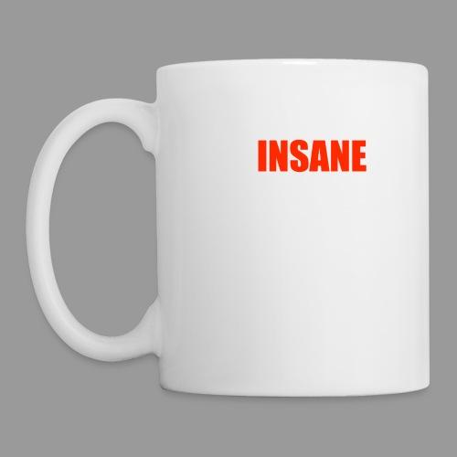 Insane - Mug