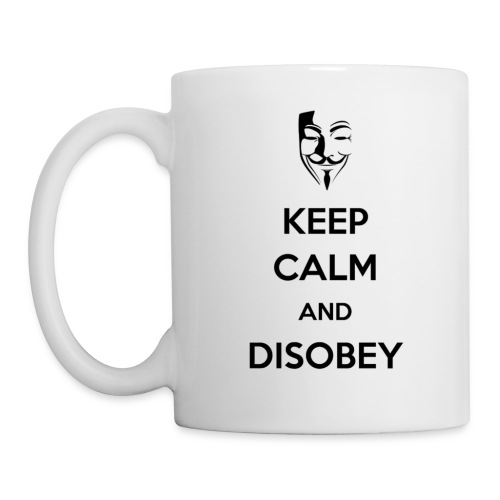keep calm and disobey - Taza