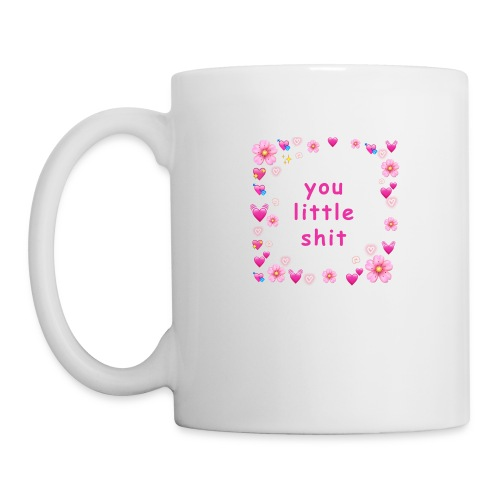 You little shit - Taza