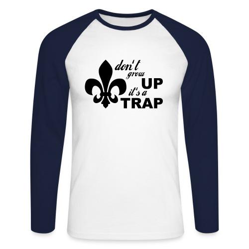 Don't grow up… Typo mit Lilie - Farbe frei wählbar - Männer Baseballshirt langarm