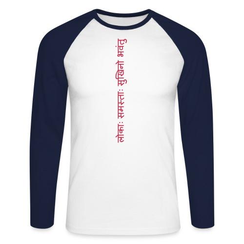 lokah samasta sukhino bhavantu - Männer Baseballshirt langarm