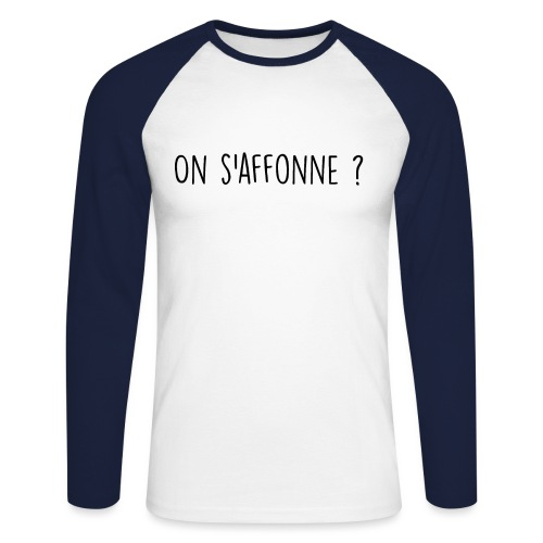 On s'affonne ? - T-shirt baseball manches longues Homme