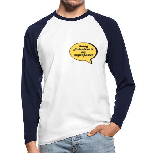 Being glutenfree is my superpower - Männer Baseballshirt langarm