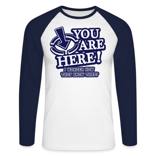 bbb_youarehere_shirt - Men's Long Sleeve Baseball T-Shirt