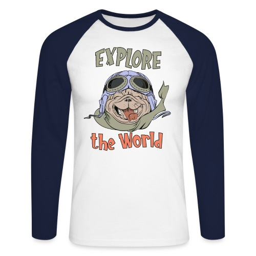Discover the World - Happy Adventure Pug - Men's Long Sleeve Baseball T-Shirt