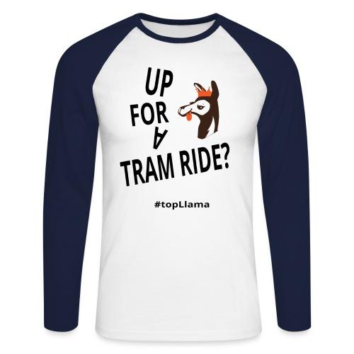 Up for a tram ride - Men's Long Sleeve Baseball T-Shirt