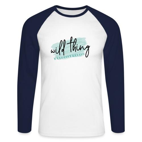 Wild Thing - Männer Baseballshirt langarm
