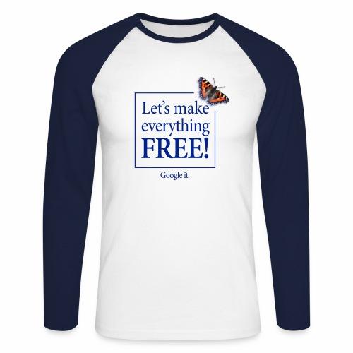 letsmakeeverythingfreetshirtfront - Men's Long Sleeve Baseball T-Shirt