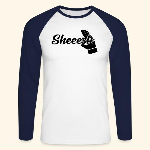 SHEEESH Yeah Cool Swag - Männer Baseballshirt langarm