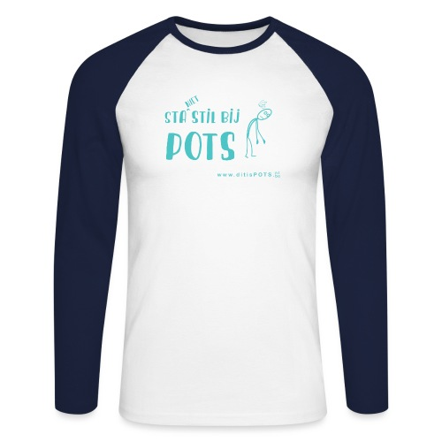 Sta (niet) stil bij POTS producten - Mannen baseballshirt lange mouw