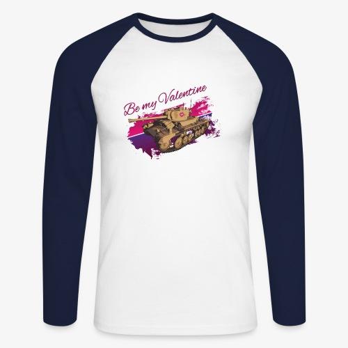Be my Valentine Tank - Männer Baseballshirt langarm