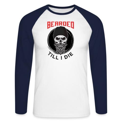 Bearded Till I Die - Männer Baseballshirt langarm