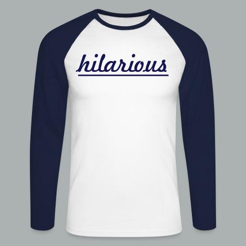 hilarious - Männer Baseballshirt langarm
