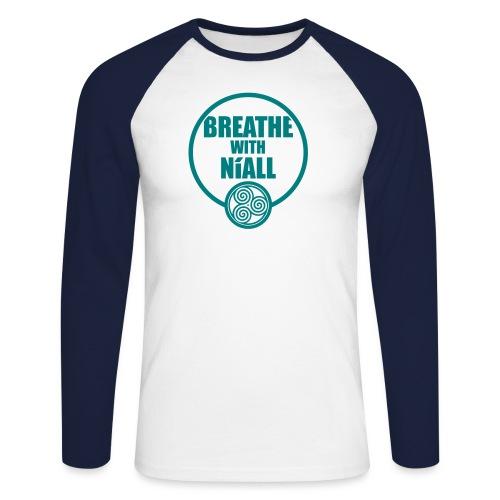 Breath with Niall Tshirt - Men's Long Sleeve Baseball T-Shirt