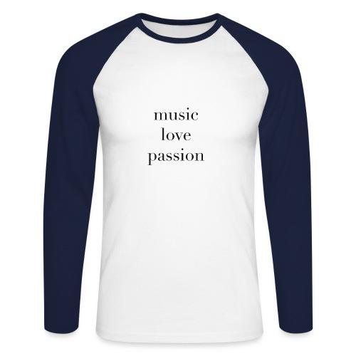music love passion - schwarz - Männer Baseballshirt langarm